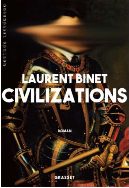 Civilizations-laurent-binet