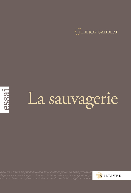 LASAUVAGERIE TG